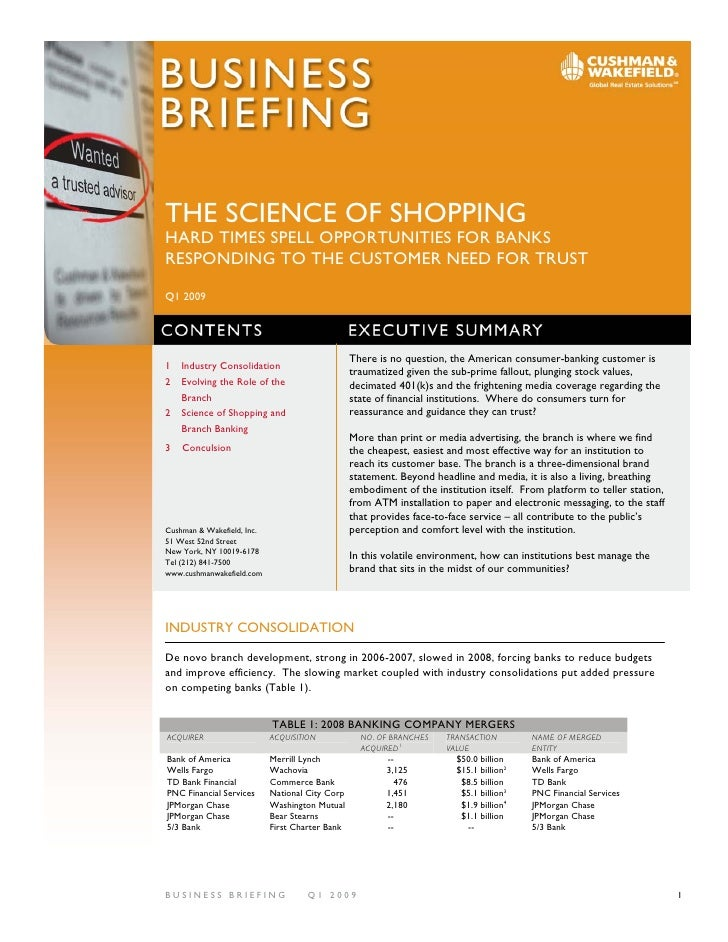 THE SCIENCE OF SHOPPING HARD TIMES SPELL OPPORTUNITIES FOR BANKS RESPONDING TO THE CUSTOMER NEED FOR TRUST  Q1 2009       ...