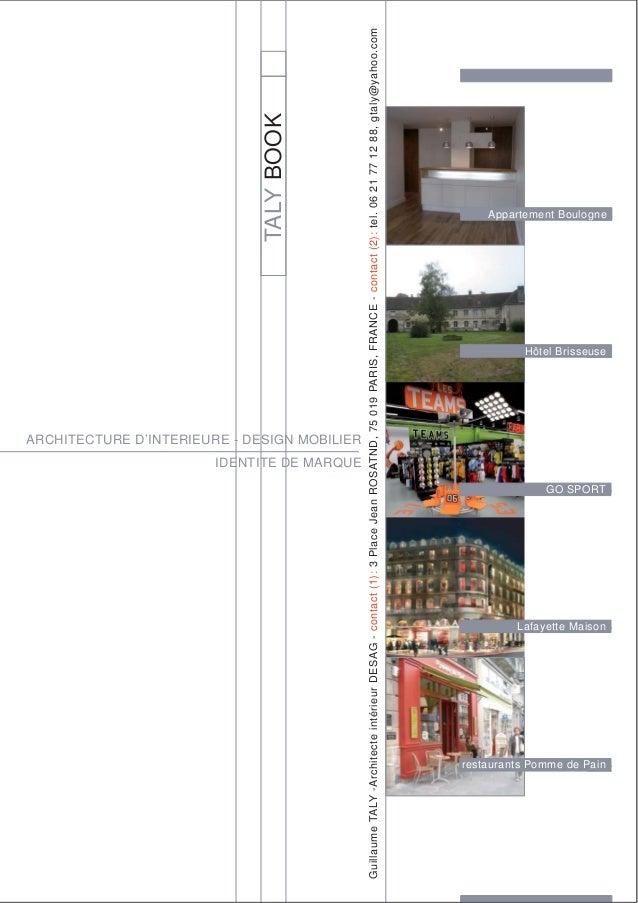 GuillaumeTALY-ArchitecteintérieurDESAG-contact(1):3PlaceJeanROSATND,75019PARIS,FRANCE-contact(2):tel.0621771288,gtaly@yaho...