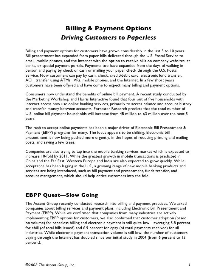 Billing & Payment Options                     Driving Customers to Paperless Billing and payment options for customers hav...