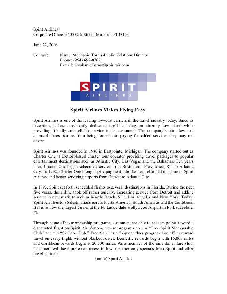 Spirit Airlines Corporate Office: 5405 Oak Street, Miramar, Fl 33154  June 22, 2008  Contact:        Name: Stephanie Torre...