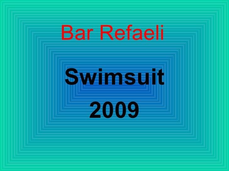 Bar Refaeli Swimsuit 2009