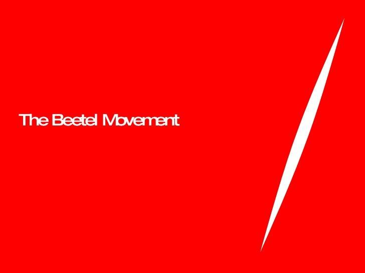 The Beetel Movement