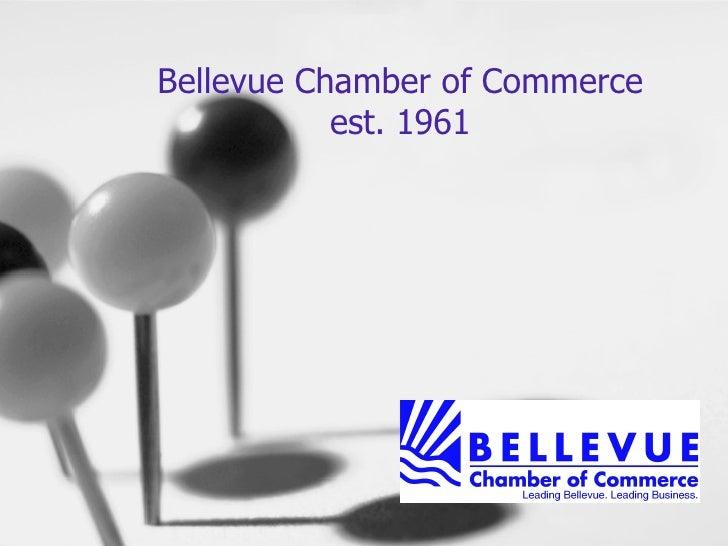 Bellevue Chamber of Commerce est. 1961