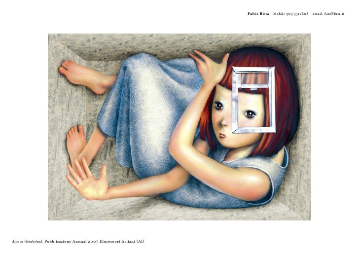 Fulvio Bisca - Mobile 329 3512608 - email: fuzz@fuzz.it     Alice in Wonderland. Pubblicazione Annual 2007 Illustratori It...