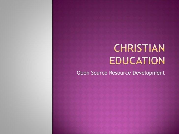 Open Source Resource Development