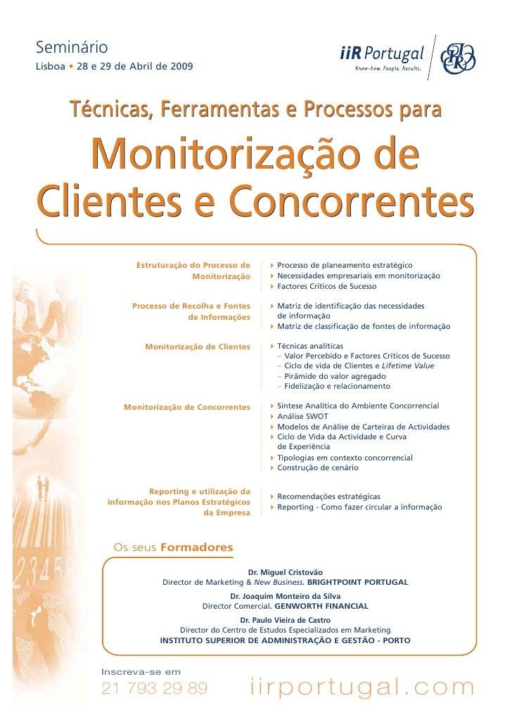 Seminário Lisboa • 28 e 29 de Abril de 2009           Técnicas, Ferramentas e Processos para     Monitorização de Clientes...