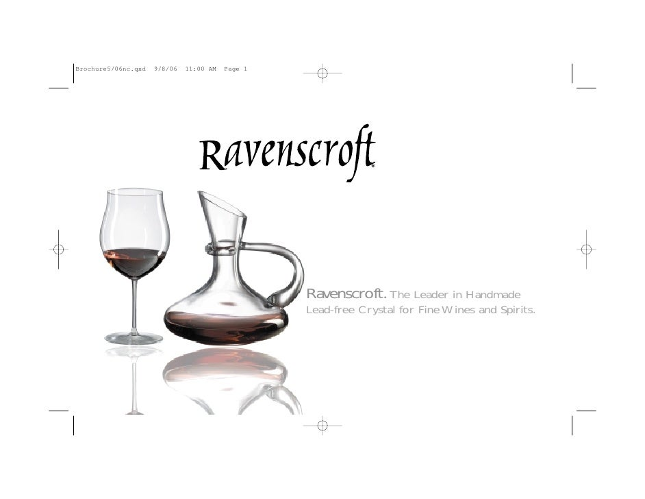 Ravenscroft. The Leader in Handmade Lead-free Crystal for Fine Wines and Spirits.