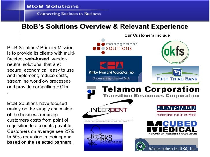 BtoB's Solutions Overview & Relevant Experience BtoB Solutions' Primary Mission is to provide its clients with multi-facet...