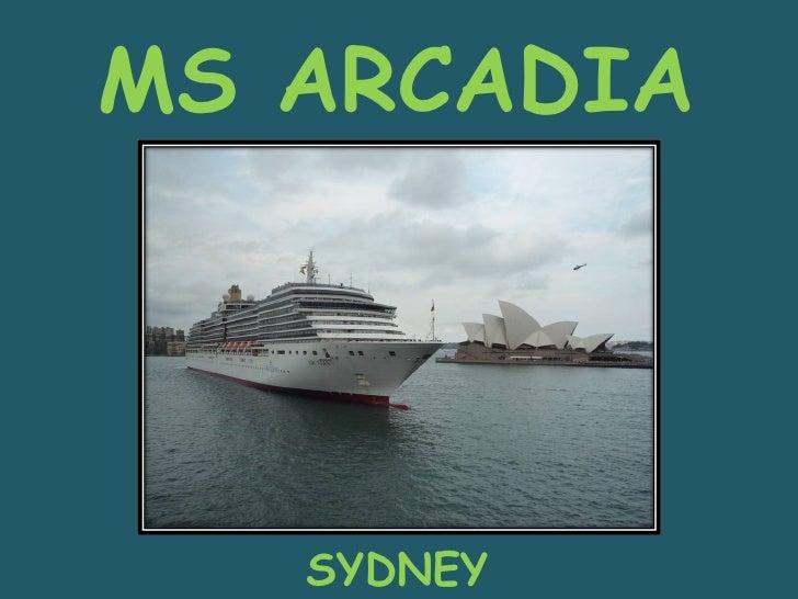 MS ARCADIA SYDNEY