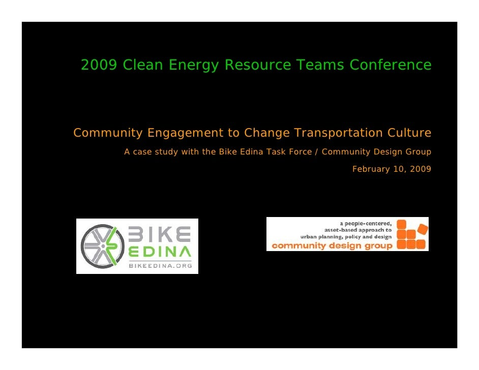 2009 Clean Energy Resource Teams Conference    Community Engagement to Change Transportation Culture        A case study w...