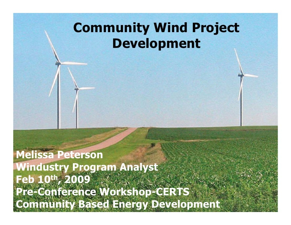Community Wind Project               Development                            Melissa Peterson, Melissa Peterson Windustry P...