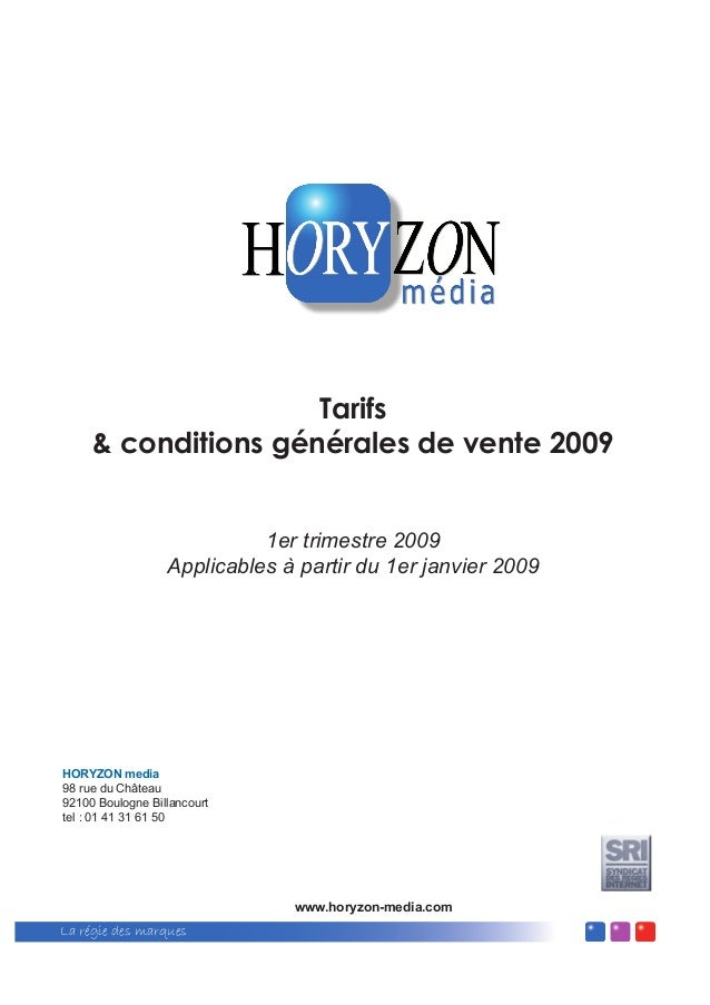 La régie des marques Tarifs & conditions générales de vente 2009 1er trimestre 2009 Applicables à partir du 1er janvier 20...