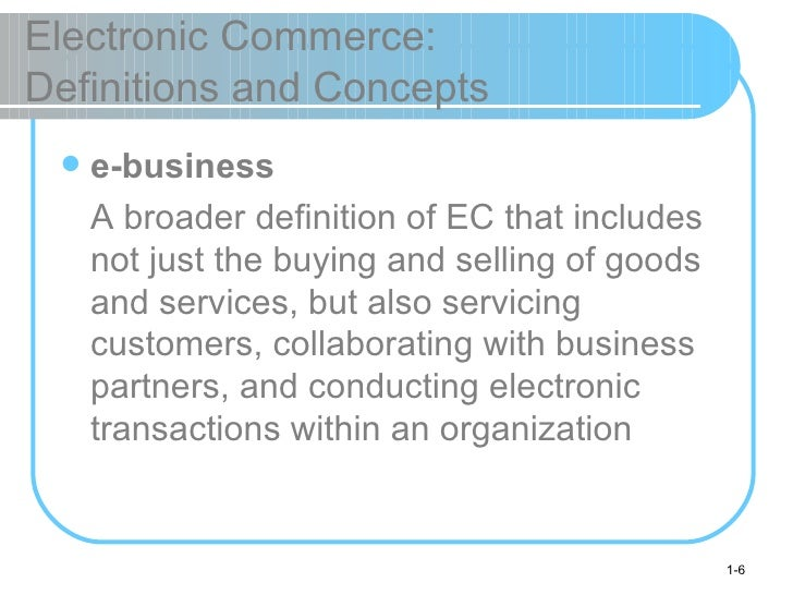 an overview of the methods and benefits of electronic commerce E-commerce and e-business what are the advantages of e-commerce for businesses 17 electronic commerce or e-commerce refers to a wide range of online business.