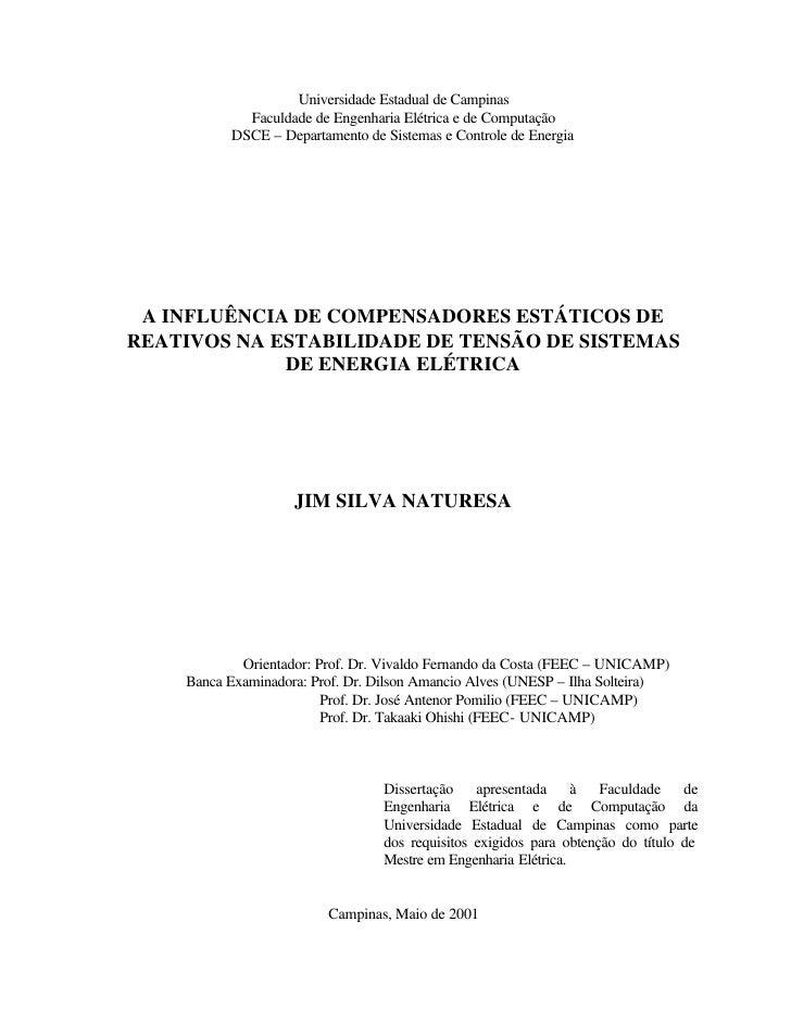 Universidade Estadual de Campinas             Faculdade de Engenharia Elétrica e de Computação           DSCE – Departamen...