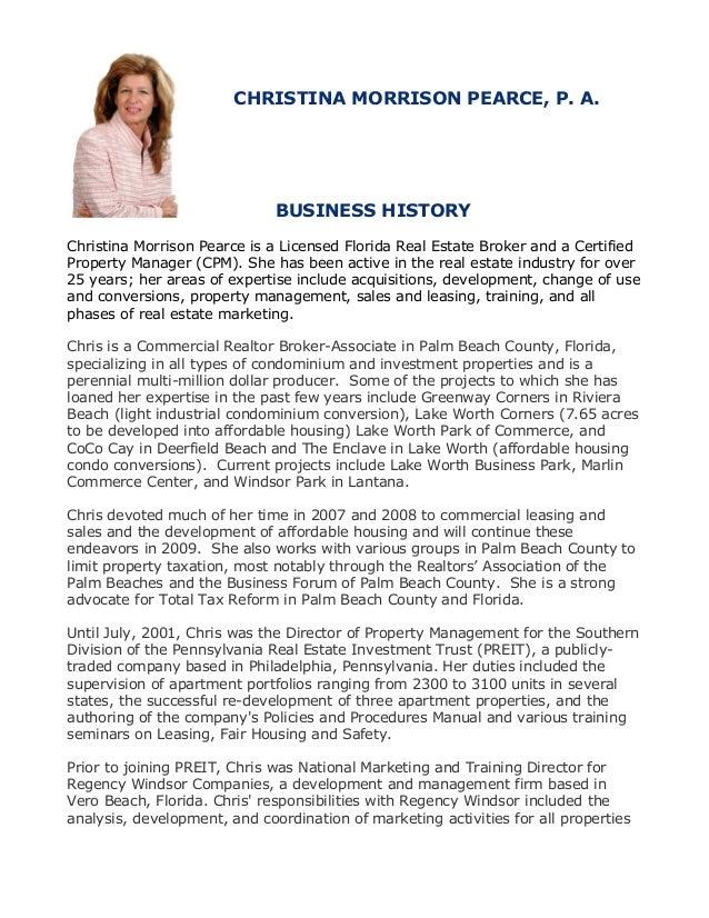 CHRISTI CHRISTINA MORRISON PEARCE, P. A. BUSINESS HISTORY Christina Morrison Pearce is a Licensed Florida Real Estate Brok...