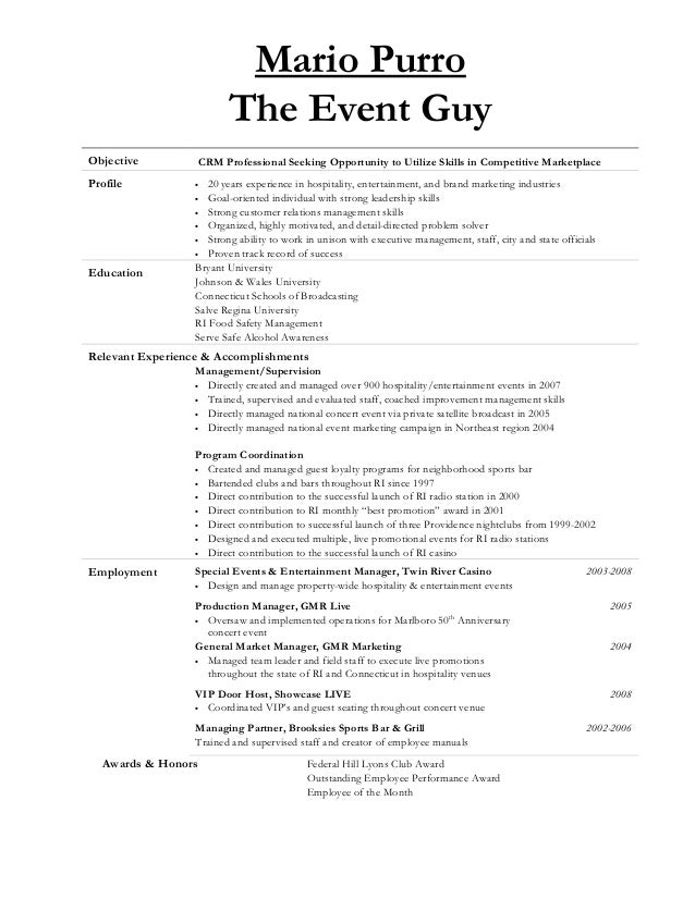 Mario Purro The Event Guy Objective CRM Professional Seeking Opportunity to Utilize Skills in Competitive Marketplace Prof...