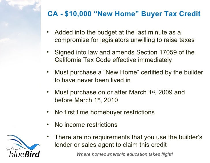 Exceptional ... 2. CA   $10,000 U201cNew Homeu201d Buyer Tax Credit ...
