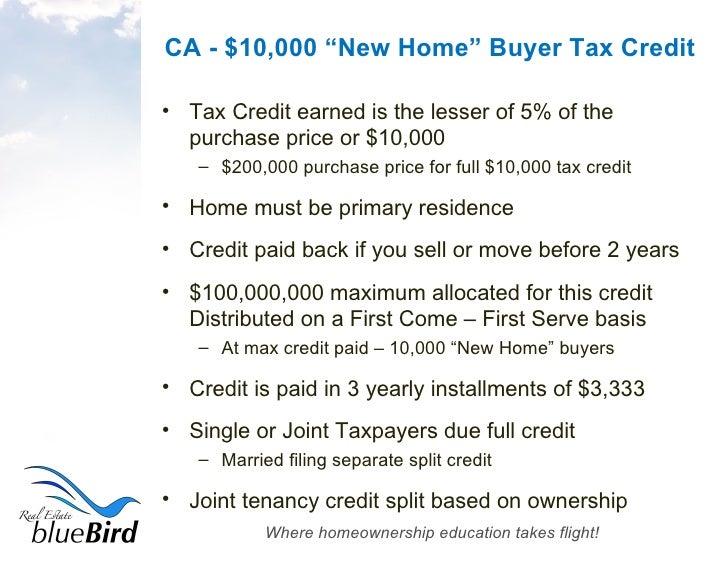 High Quality ... 3. CA   $10,000 U201cNew Homeu201d Buyer Tax Credit ...