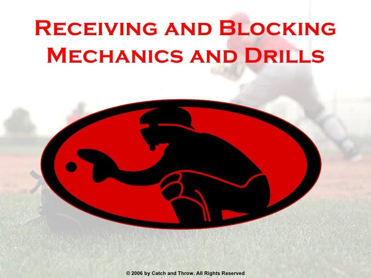 Receiving and Blocking Mechanics   and   Drills