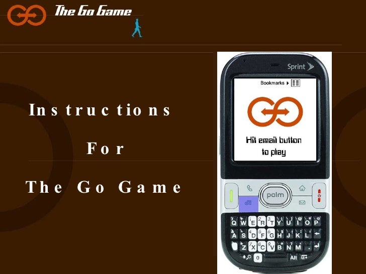 Instructions  For The Go Game
