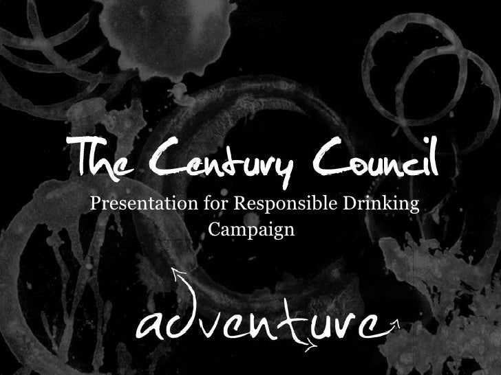 Presentation for Responsible Drinking Campaign