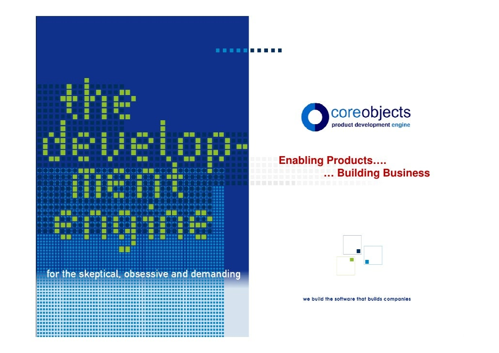 Enabling Products….         … Building Business