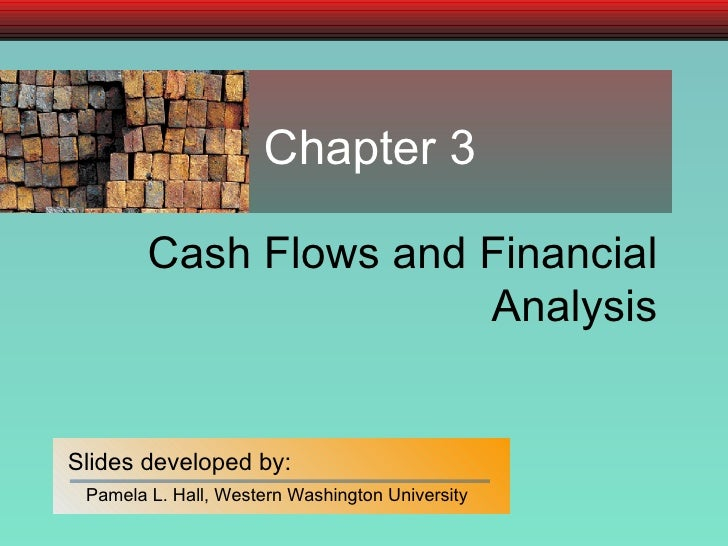 Cash Flows and Financial Analysis Chapter 3