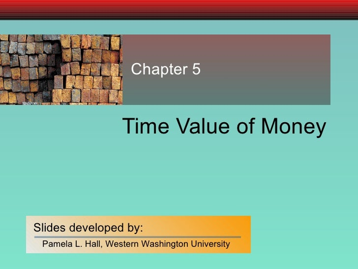 Time Value of Money Chapter 5