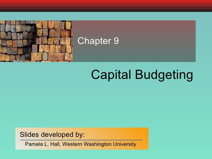 Capital Budgeting Chapter 9