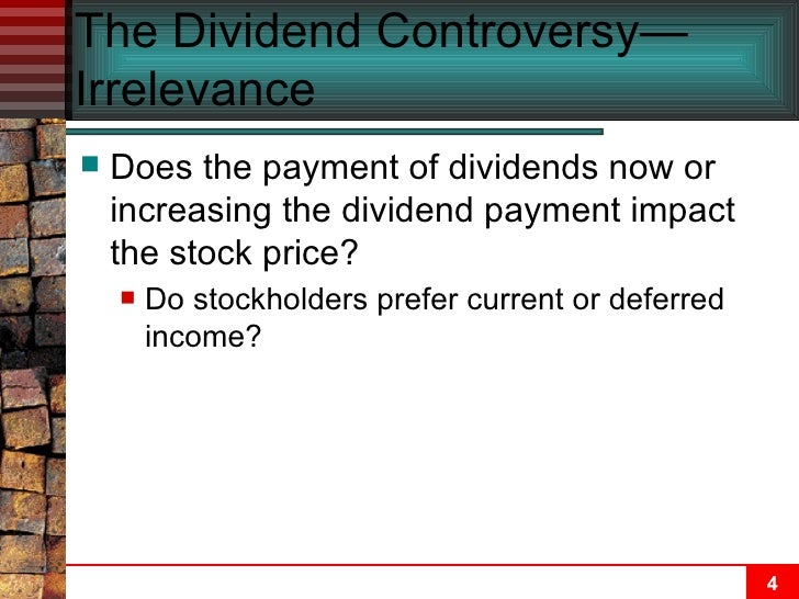 how does stock price and dividends reflect the value of the firm A review of theories and empirical evidence  dividend policy and its impact on firm value:  dividend policy does not affect stock prices.