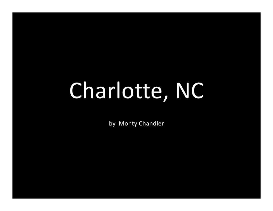 Charlotte,NC    byMontyChandler