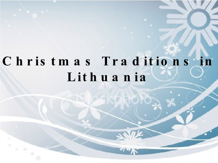 Christmas Traditions in Lithuania