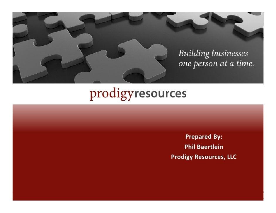 PreparedBy:     PhilBaertlein ProdigyResources,LLC