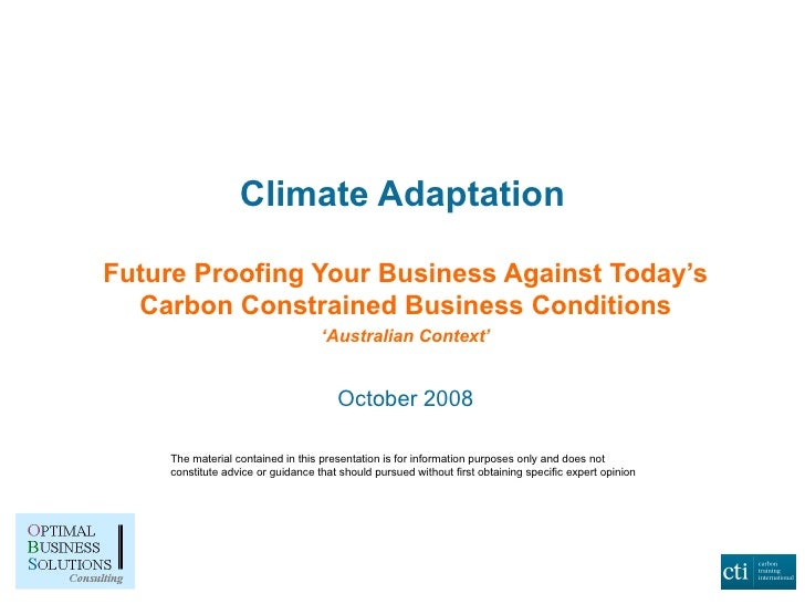 Climate Adaptation Future Proofing Your Business Against Today's Carbon Constrained Business Conditions ' Australian Conte...