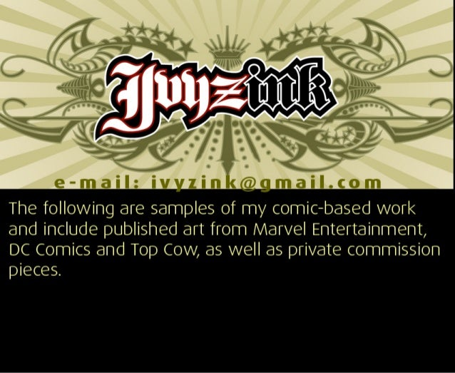 e-mail:  iv lin « maiI. com  The following are samples of my comic-based work and include published art from Marvel Entert...
