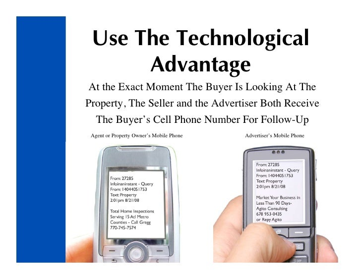 Use The Technological       Advantage  At the Exact Moment The Buyer Is Looking At The Property, The Seller and the Advert...