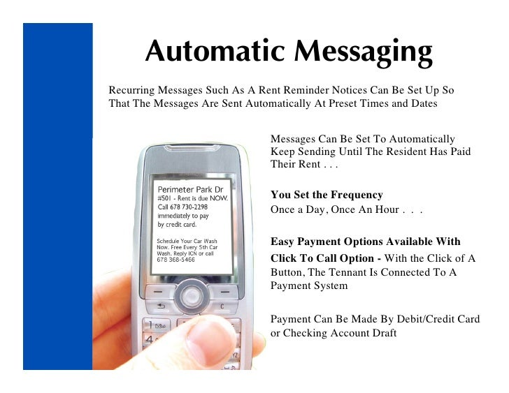 Automatic Messaging Recurring Messages Such As A Rent Reminder Notices Can Be Set Up So That The Messages Are Sent Automat...