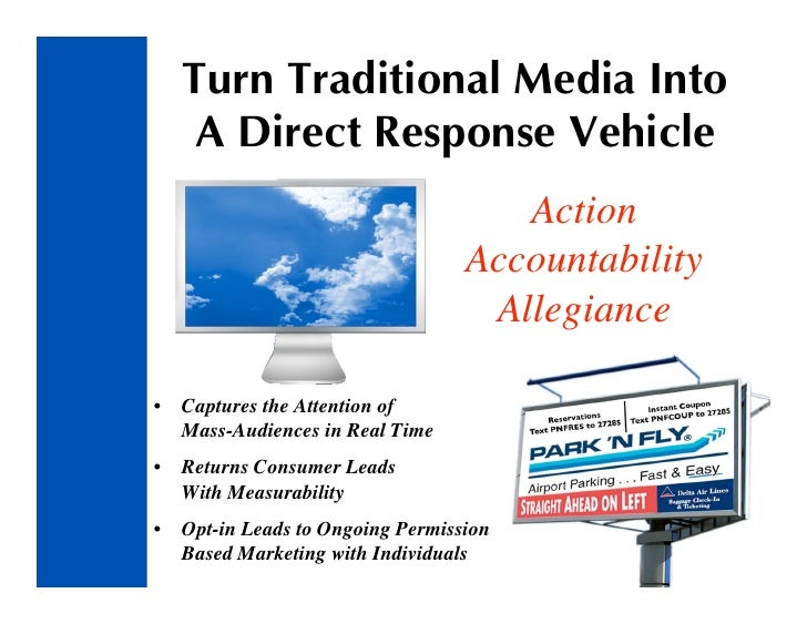 Turn Traditional Media Into      A Direct Response Vehicle                                       Action                   ...