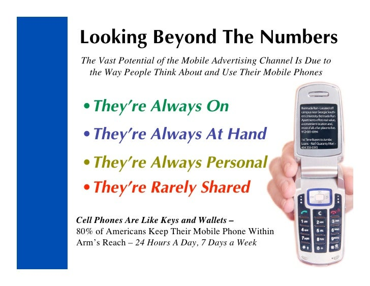 Looking Beyond The Numbers  The Vast Potential of the Mobile Advertising Channel Is Due to    the Way People Think About a...
