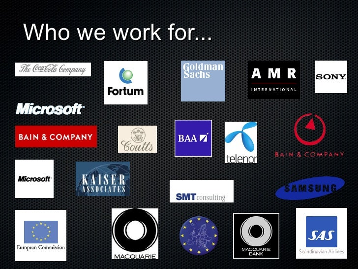 Who we work for...