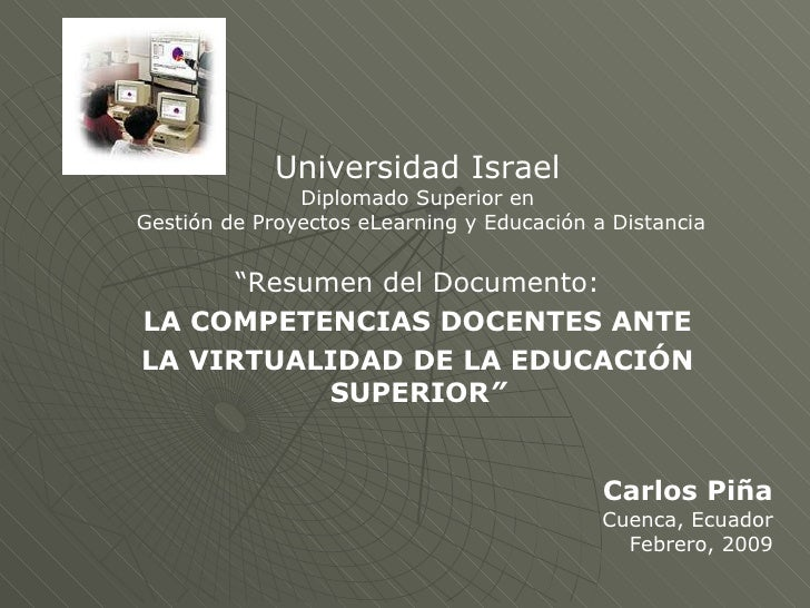 <ul><li>Universidad Israel </li></ul><ul><li>Diplomado Superior en </li></ul><ul><li>Gestión de Proyectos eLearning y Educ...