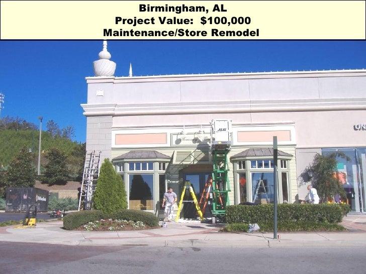 Birmingham, AL Project Value:  $100,000 Maintenance/Store Remodel