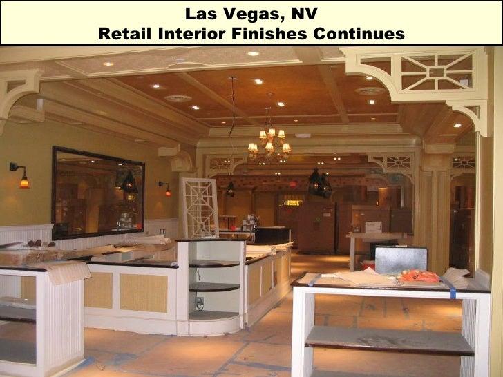 Las Vegas, NV Retail Interior Finishes Continues