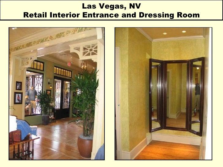 Las Vegas, NV Retail Interior Entrance and Dressing Room