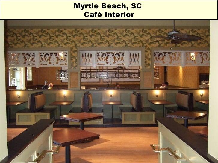 Myrtle Beach, SC  Café Interior