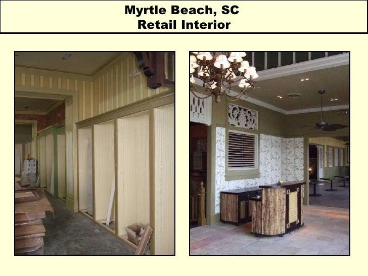 Myrtle Beach, SC  Retail Interior