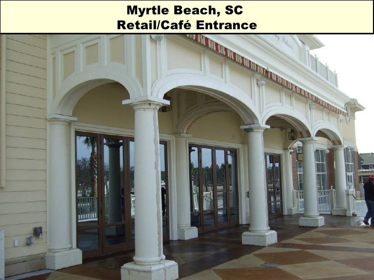 Myrtle Beach, SC  Retail/Café Entrance