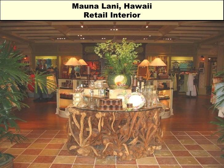 Mauna Lani, Hawaii Retail Interior