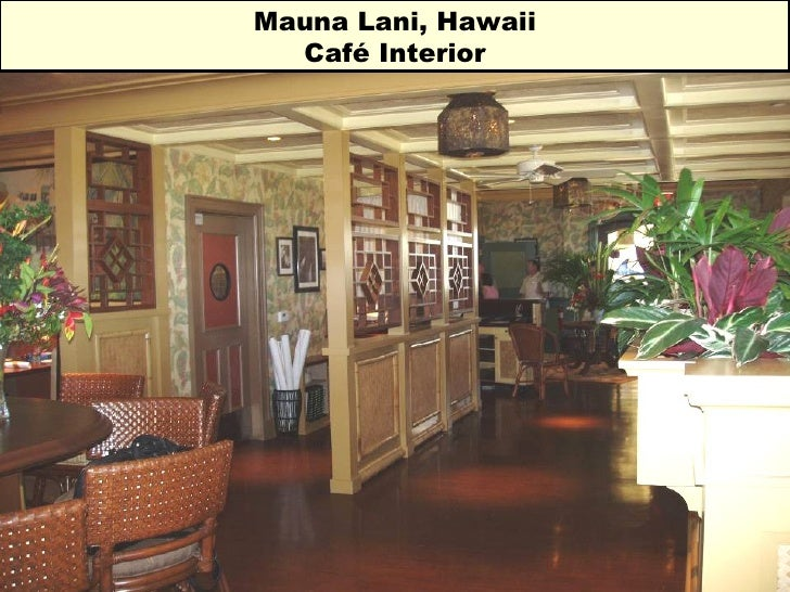 Mauna Lani, Hawaii Café Interior