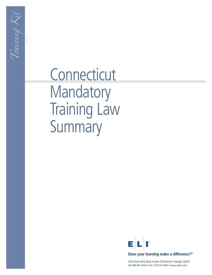 Training Kit                    Connecticut                Mandatory                Training Law                Summary   ...